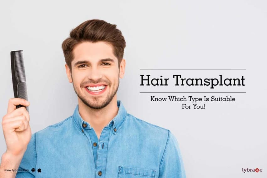 Hair transplant know which type is suitable for you by dr hair transplant know which type is suitable for you ccuart