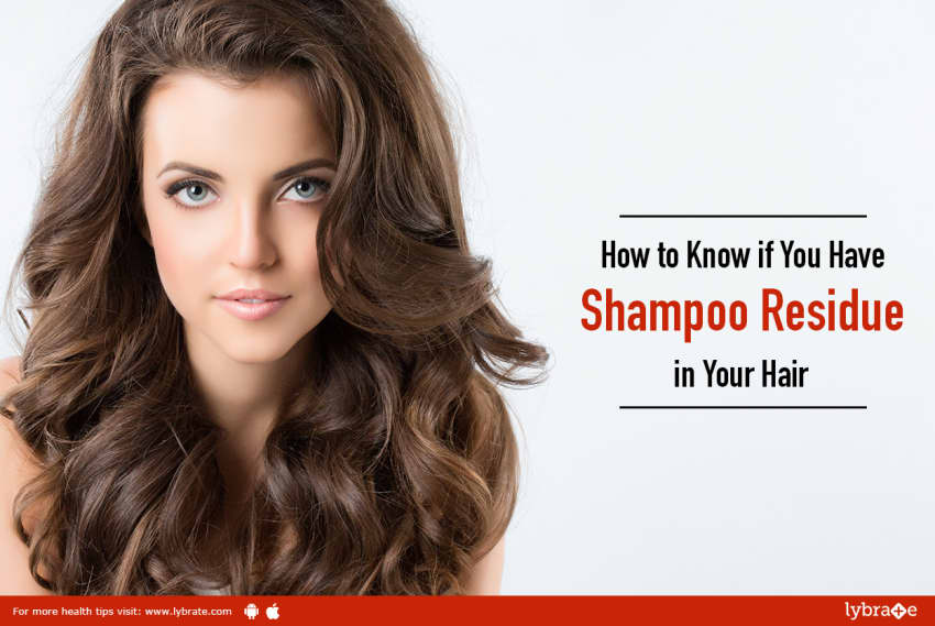 How To Know If You Have Shampoo Residue In Your Hair By Dr Rohit