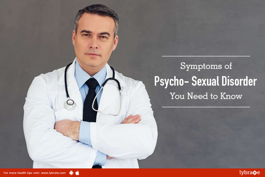 Psycho sexuality disorder